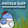 Mother Bird – Mathematics World