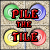 PILE THE TILE