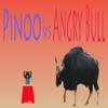 Pinoo vs Angry Bull