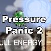 Pressure Panic 2