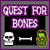 Quest For Bones