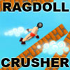 Ragdoll Crusher