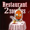 Restaurant 2 zombies