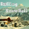 Rolling SnowBall