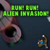 Run! Run! Alien Invasion!
