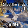 Shoot the Birds – Winter