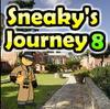 Sneaky's Journey 8