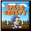 Speed Oddity
