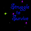 Struggle To Survive