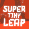 Super Tiny Leap