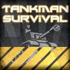 Tankman Survival
