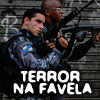 Terror na Favela