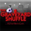The Graveyard Shuffle