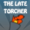 The Late Torcher