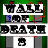 Wall of Death 2