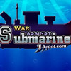 War Against Submarine