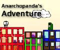 Anarchopanda's Adventure