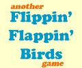 Flippin Flappin Birds